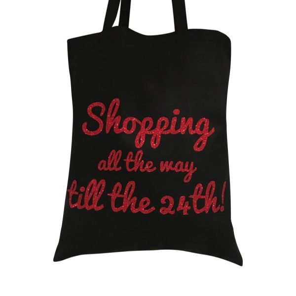 Shopping Till the 24th Tote Bag